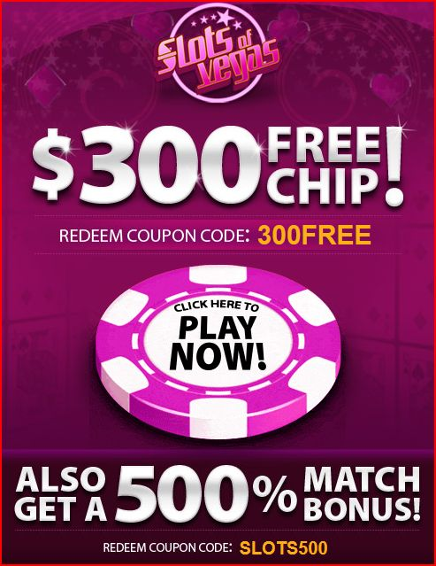 300 free no deposit slots of vegas mobile casino bonus